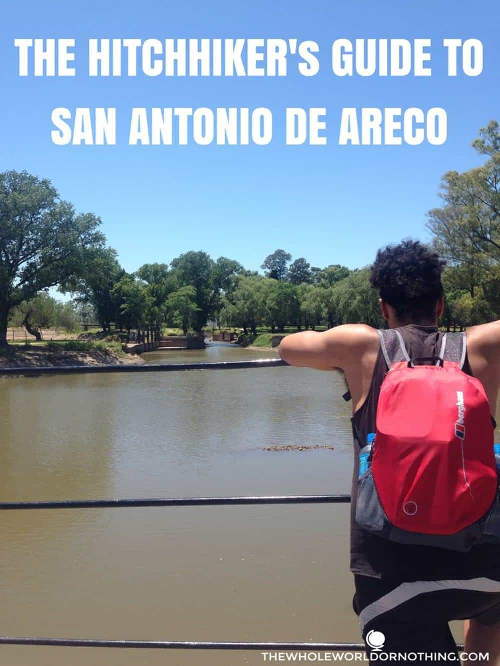 James at the lake with text overlay The Hitchhiker's guide to San Antonio de Areco