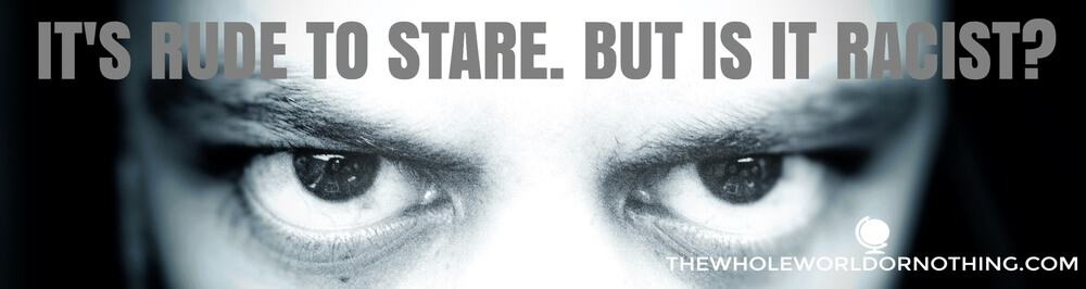 James' eyes with text overlay it's rude to stare but is it racist