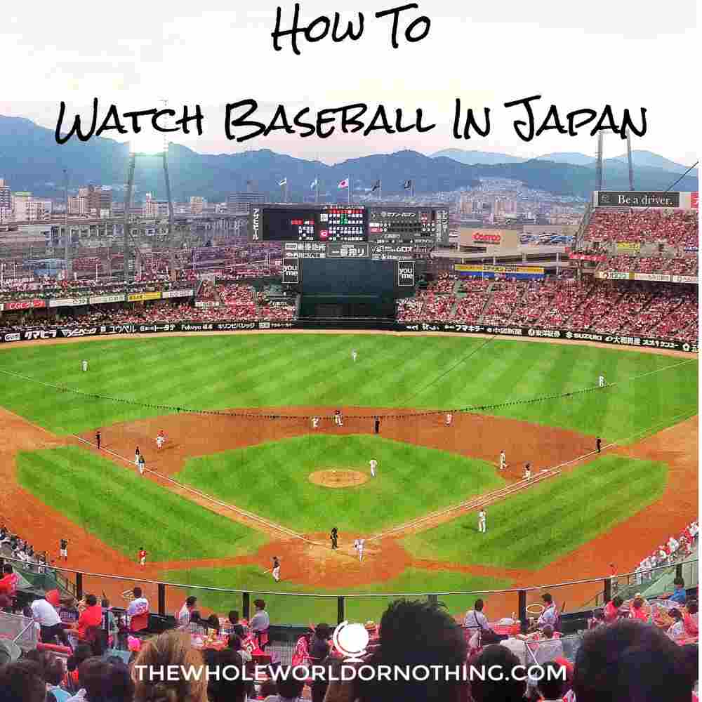 baseball field with text overlay how to watch baseball in japan