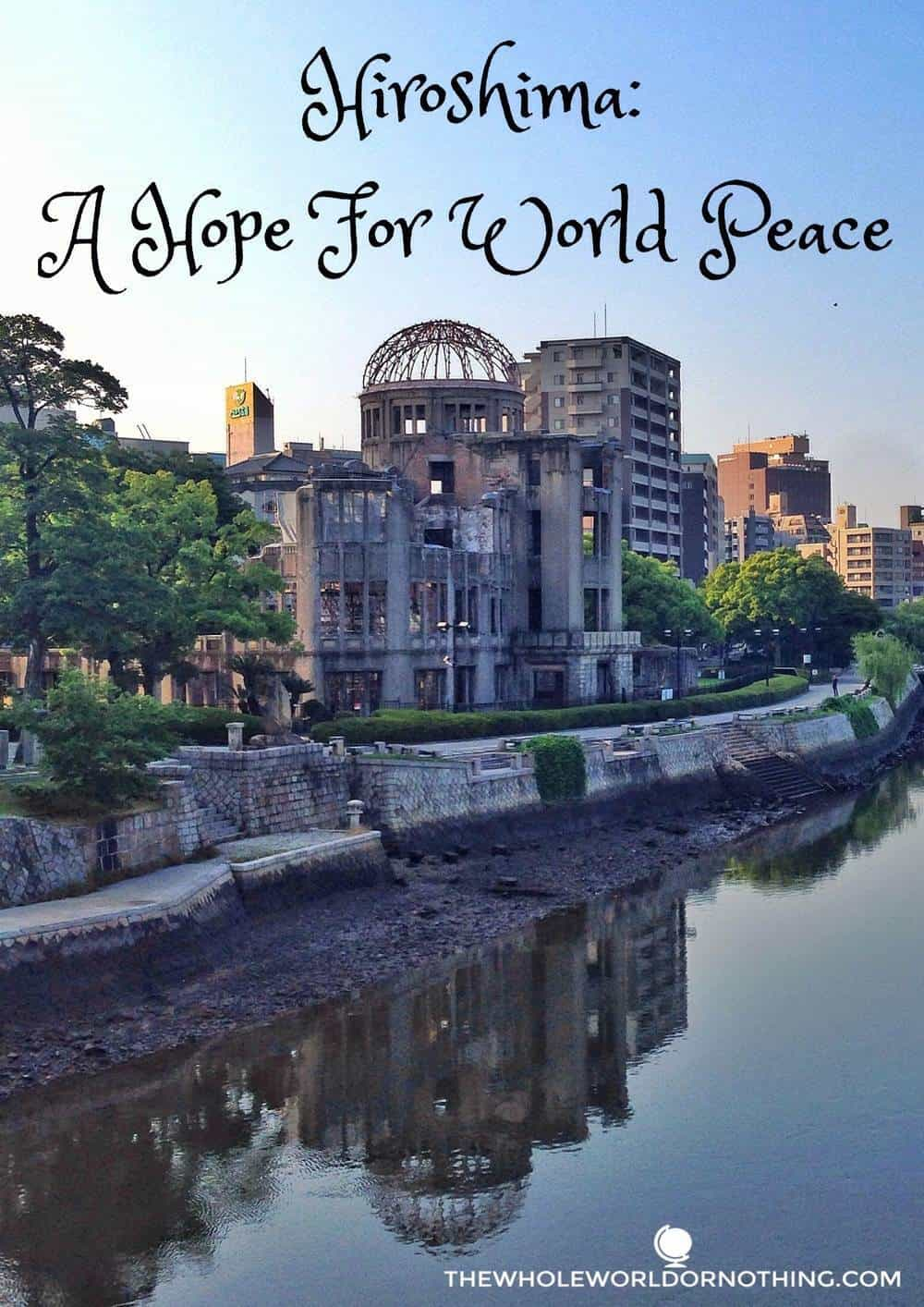A-bomb building with text overlay Hiroshima A hope for world peace