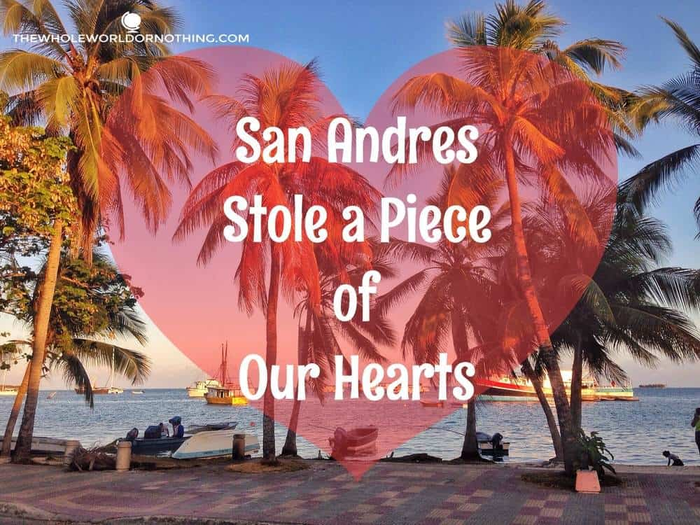 On the beach with text overlay San andres stole a piece of our hearts