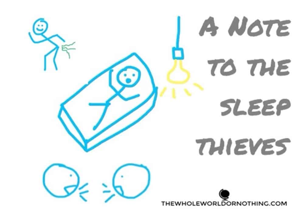 stickmen with text overlay a note to the sleep thieves