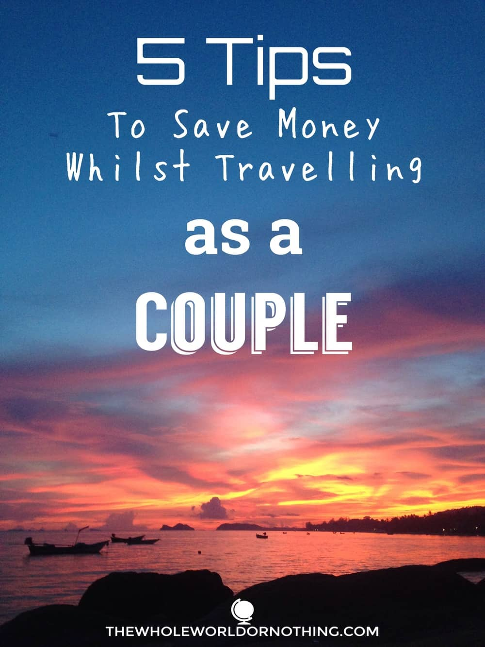 sunset on the beach 5 tips to save money whilst travelling as a couple