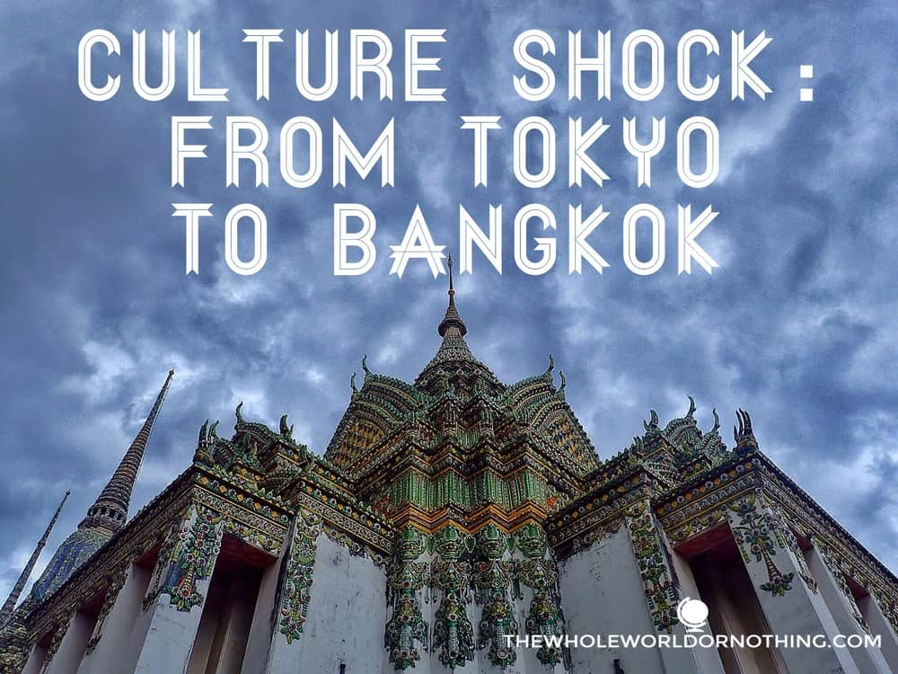 temple with text overlay culture shock from tokyo to bangkok