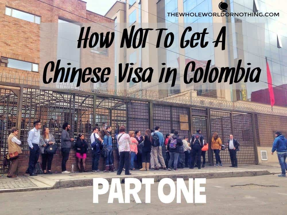 the queue with text overlay how not to get a chinese visa in colombia part one