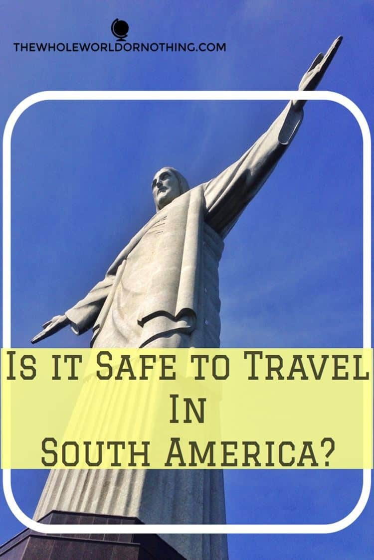 Statue with text overlay is it safe to travel in south america