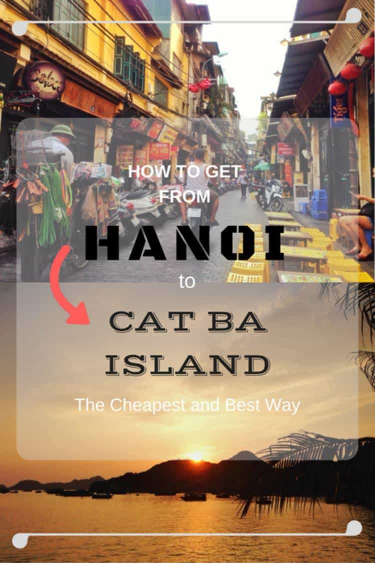 Hanoi with text overlay How to get from Hanoi to Cat Ba island the cheapest way