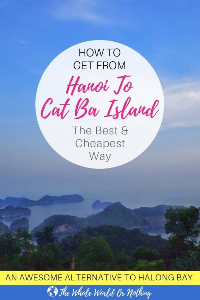 How to Get From Hanoi to Cat Ba Island - The Cheapest & Best