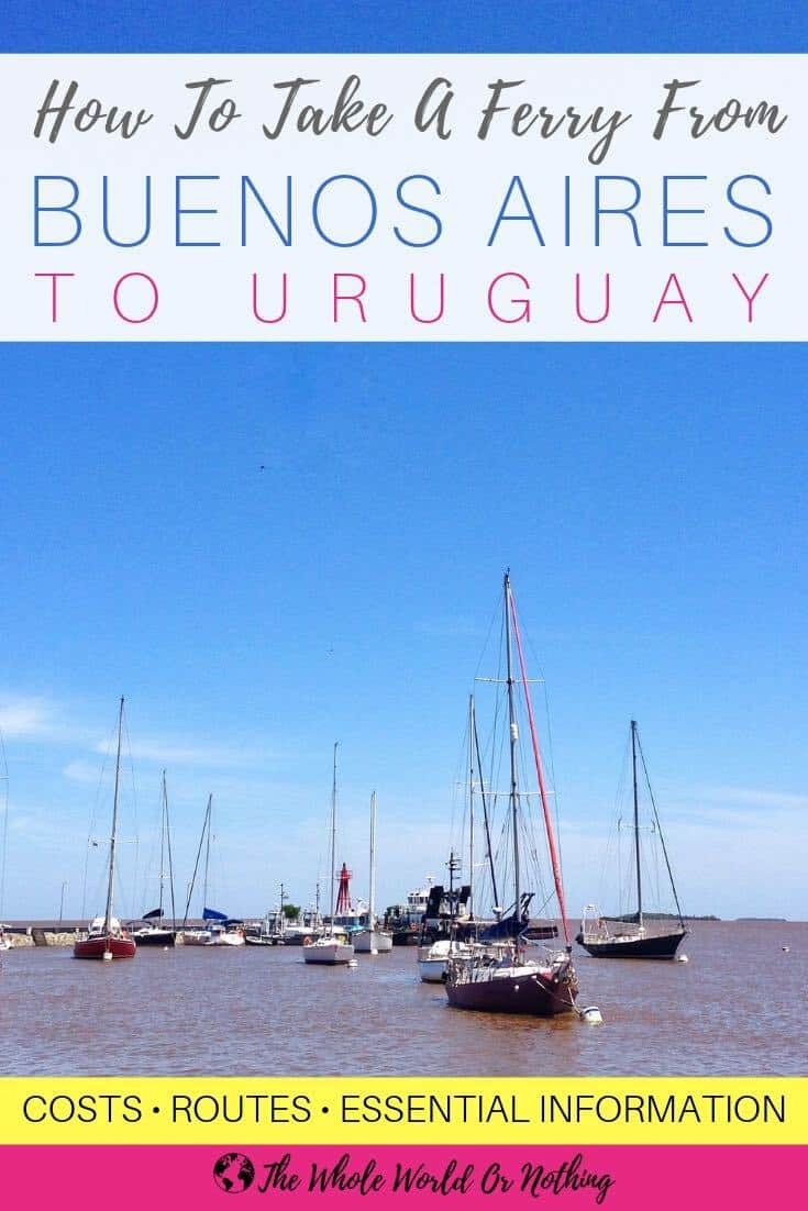 The ferry crossings across the Rio de la Plata from Buenos Aires to Uruguay are fast and easy. Here's all the essential information you need to plan your trip including costs, routes and which ferry company to choose | #uruguay #argentina #buenosaires #southamerica #visituruguay #montevideo #colonia #puntadeleste