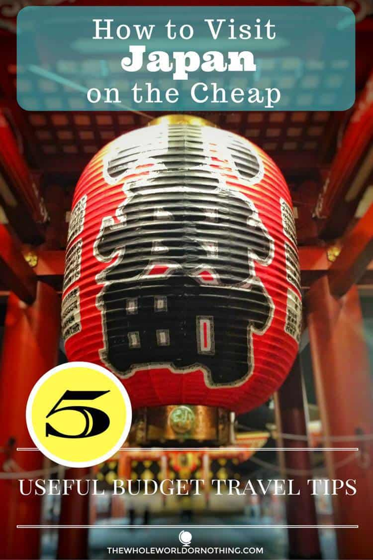 Japanese lantern with text overlay Visit Japan on the cheap 5 useful budget travel tips