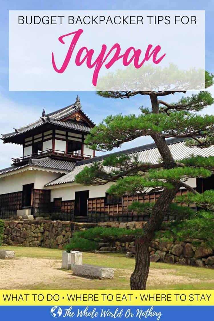 Temple with text overlay Budget backpacker tips for Japan What to to Where to eat Where to stay