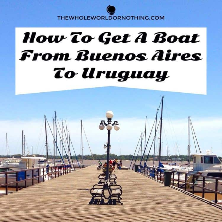 boat terminal with text overlay how to get a boat from buenos aires to uruguay