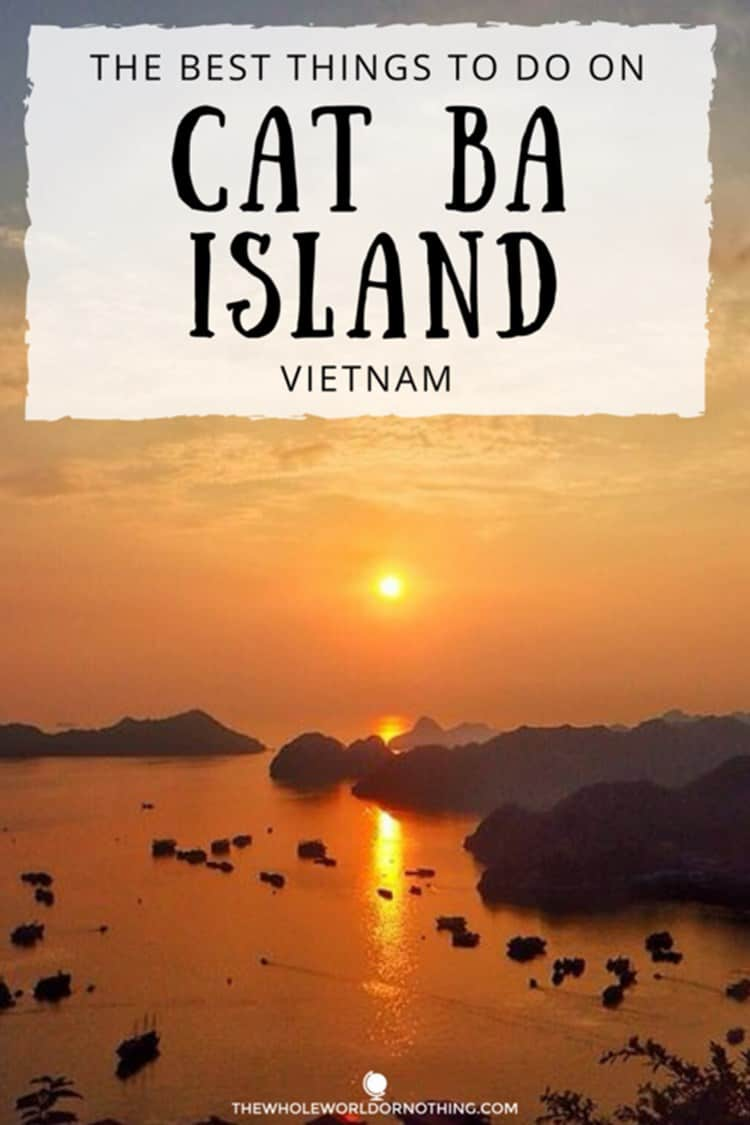 Cat Ba island with text overlay The best things to do on Cat Ba island Vietnam