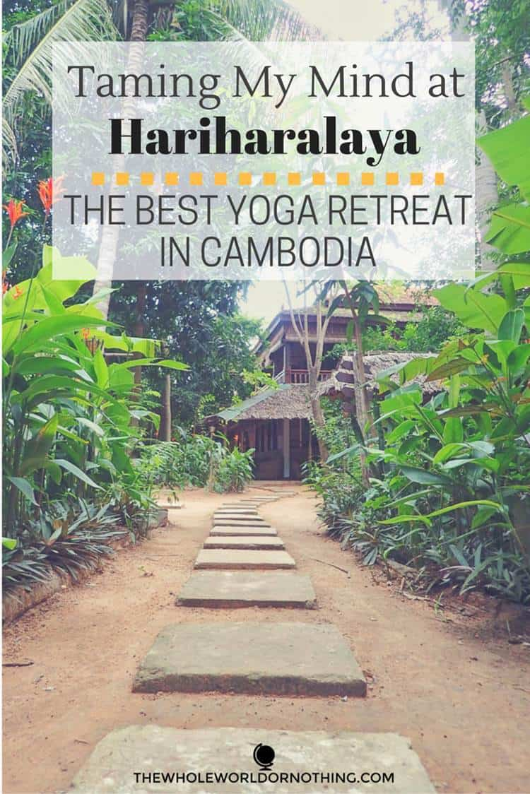 At cambodia with text overlay TAMING MY BUSY MIND AT HARIHARALAYA - THE BEST YOGA RETREAT IN CAMBODIA