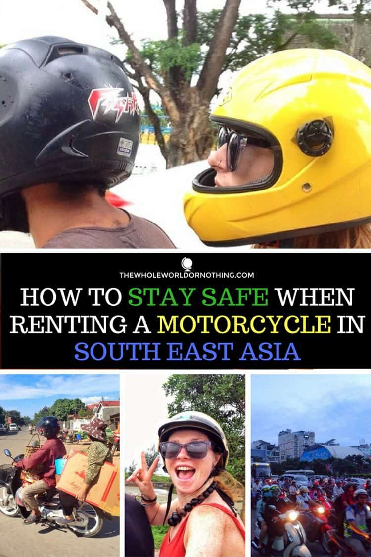 Motorcycles with text overlay HOW TO STAY SAFE WHEN RENTING A MOTORCYCLE IN SOUTH EAST ASIA