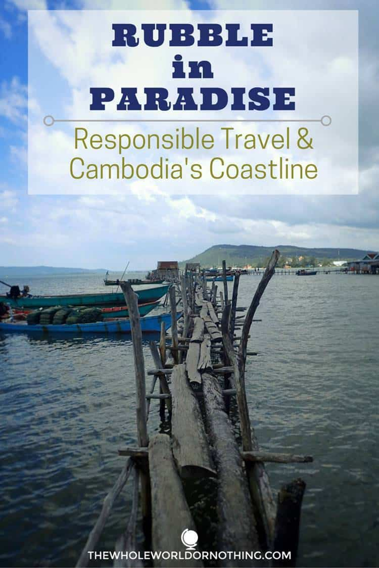 Cambodia's coastline with text overlay RUBBLE IN PARADISE RESPONSIBLE TRAVEL & CAMBODIA'S COASTLINE