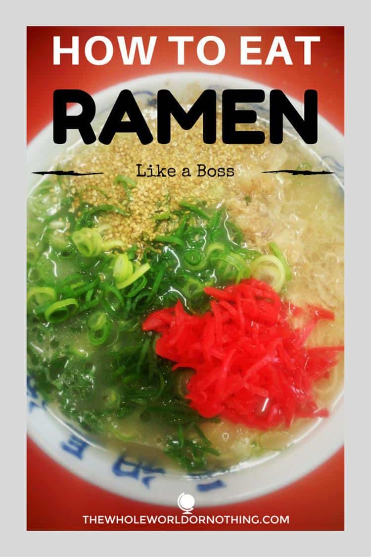 Ramen with text overlay how to eat ramen like a boss in Japan