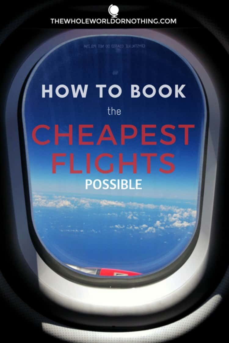 Flight window with text overlay How To Book the Cheapest Fights Possible