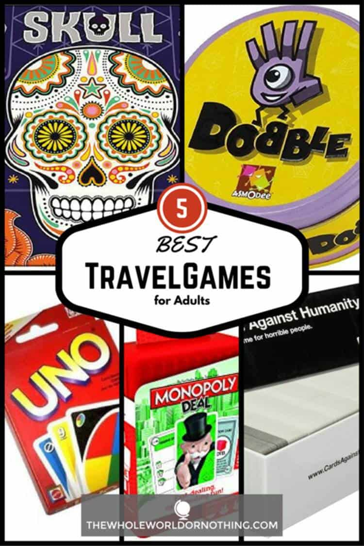 Games with text overlay THE 5 BEST TRAVEL GAMES FOR ADULTS