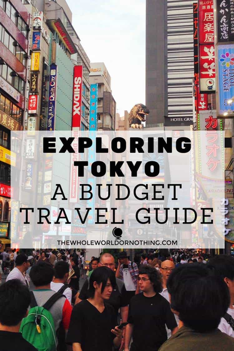 busy people of tokyo with text overlay EXPLORING TOKYO - A BUDGET TRAVEL GUIDE