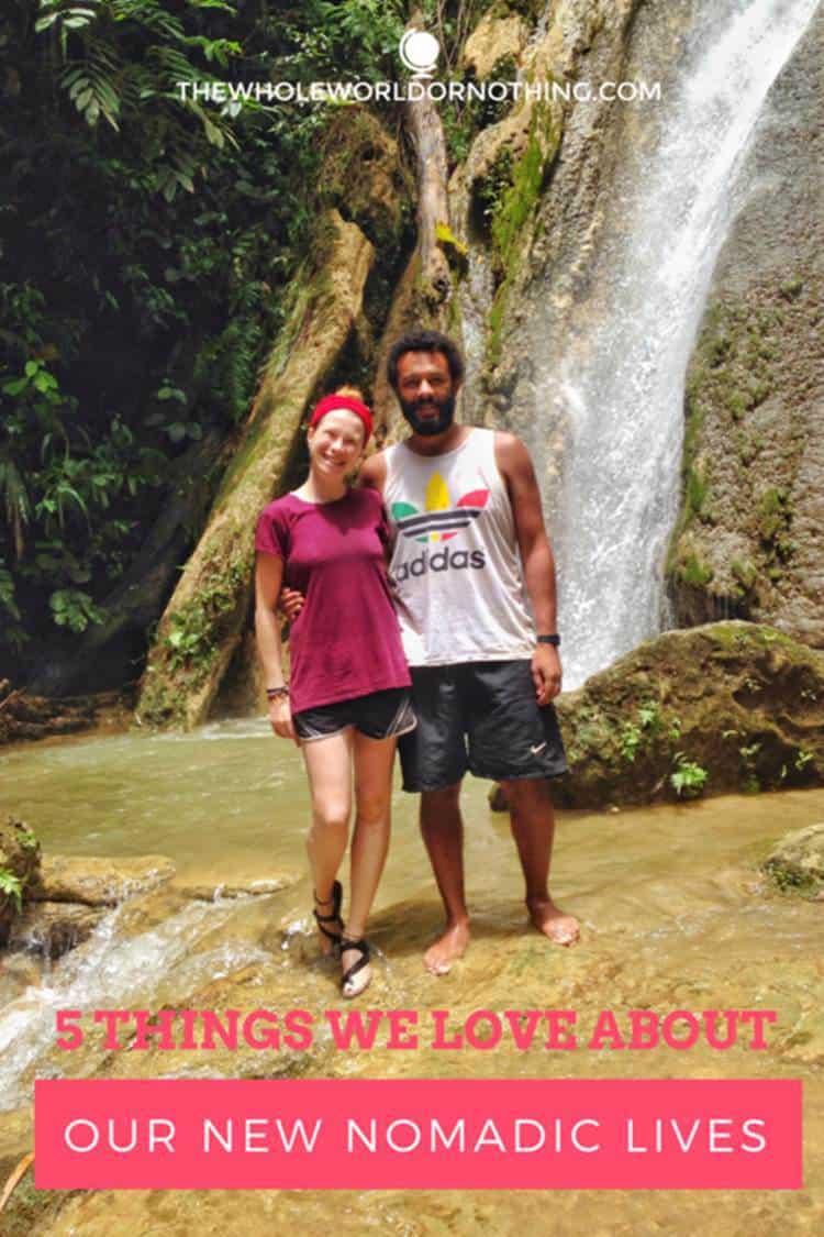 James and Sarah on a falls with text overlay 5 THINGS WE LOVE ABOUT OUR NEW NOMADIC LIVES]