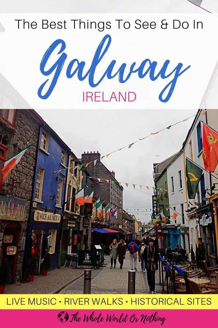 Shop Street with text overlay the best things to see and do in Galway Ireland