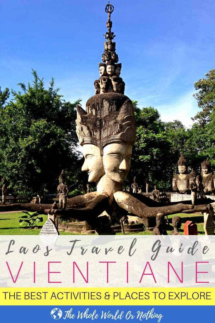"Photo of Buddha Park Vientiane Laos with text overlay ""Vientiane Travel Guide"""