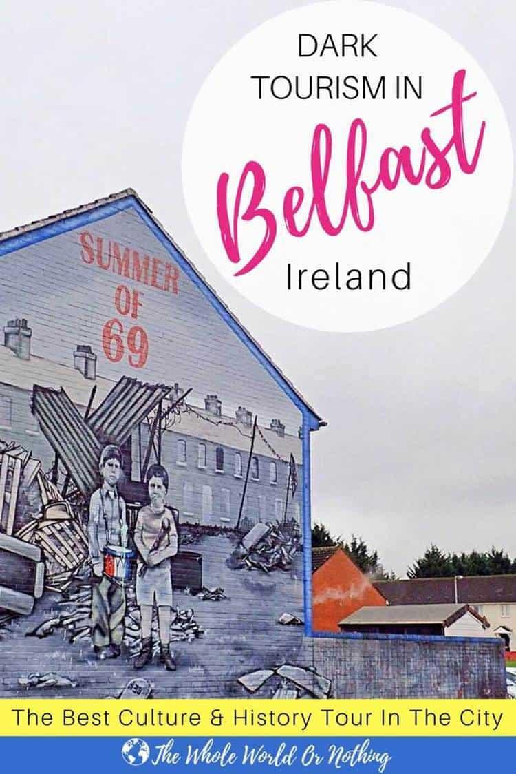 Belfast murals with text overlay Dark tourism in Belfast Ireland