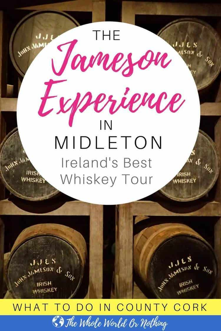 barrels of whiskey with text overlay The Jameson experience Midleton - Ireland's best whiskey tour