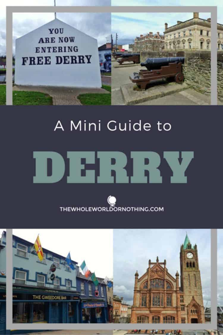 Sights in Derry with text overlay A Mini Guide to Derry