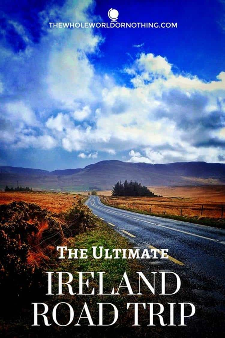 road with text overlay The Ultimate Ireland Road trip