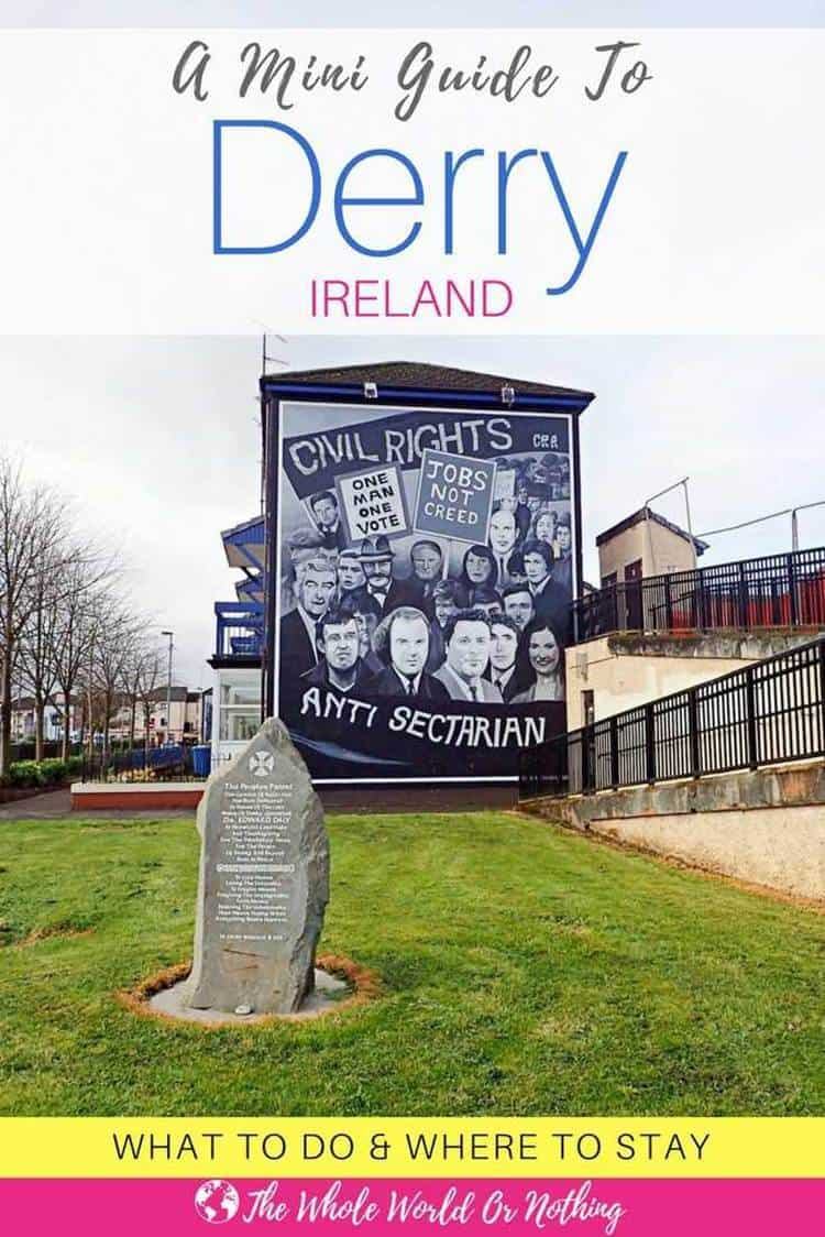 Derry murals with text overlay A mini Guide to Derry Ireland