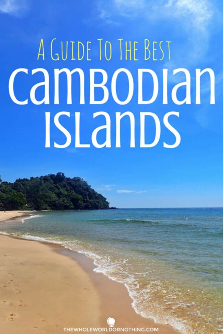 beach with text overlay A GUIDE TO THE BEST CAMBODIAN ISLANDS