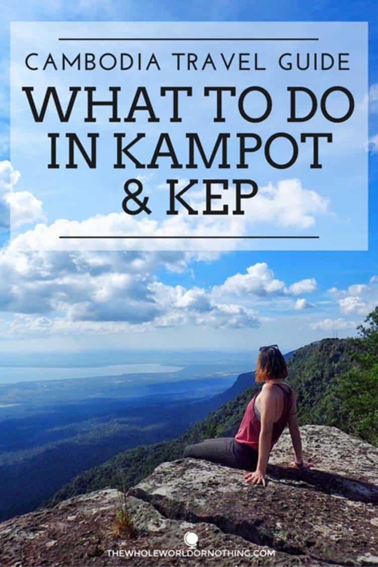 """sarah-at-the-top-of-the-mountain-with-text-overlay-cambodia-travel-guide-what-to-do-in-Kampot-and-Kep"""