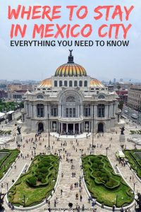 Palacio de Bellas Artes with text overlay where to stay in mexico city - everything you need to know