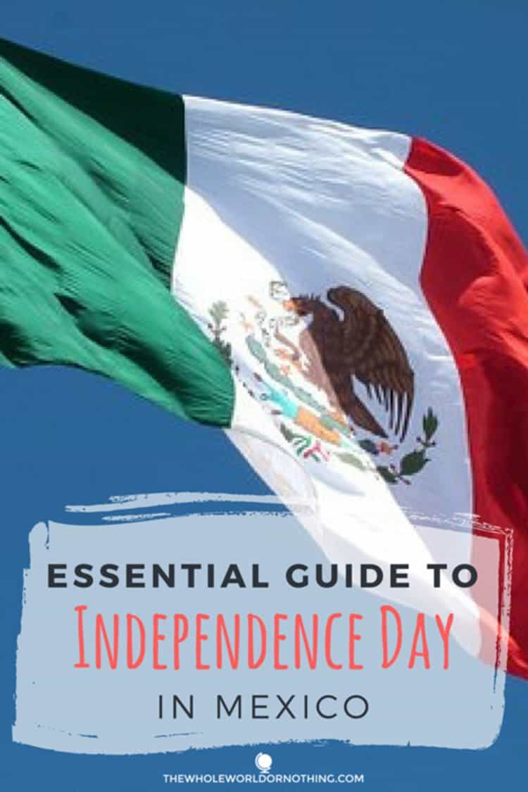 mexican flag with text overlay essential guide to independence day in mexico
