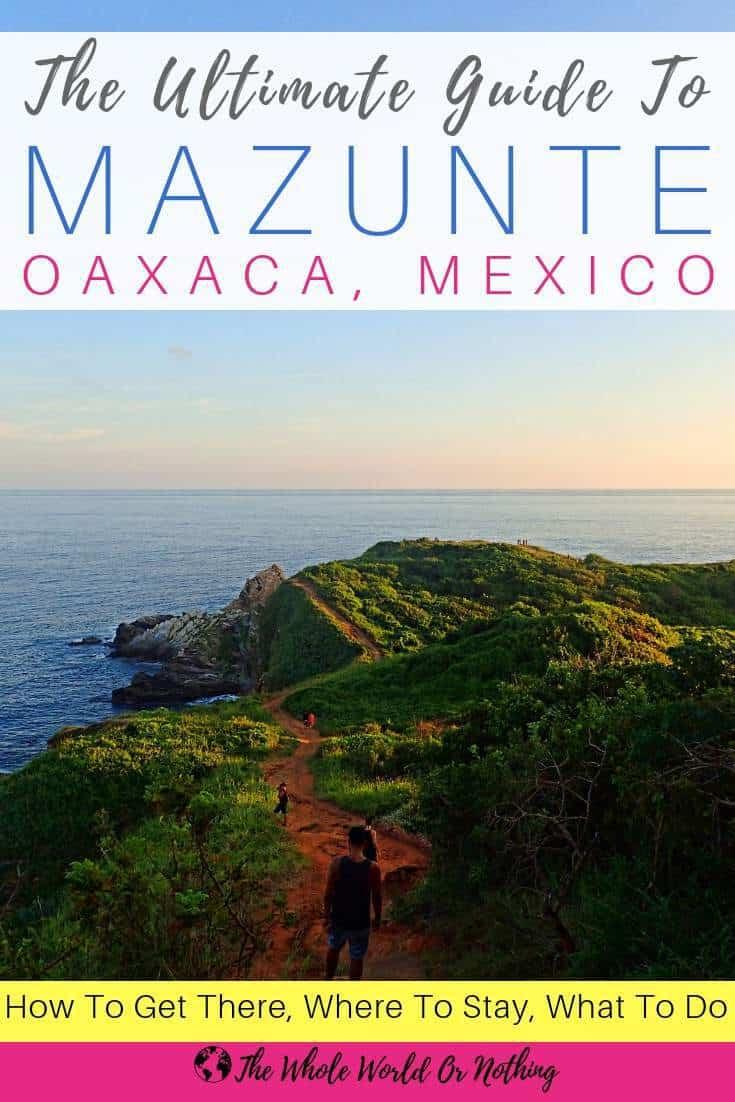 "Photo of Punta Cometa Mazunte Oaxaca with text overlay ""The Ultimate Guide to Mazunte Oaxaca Mexico"""