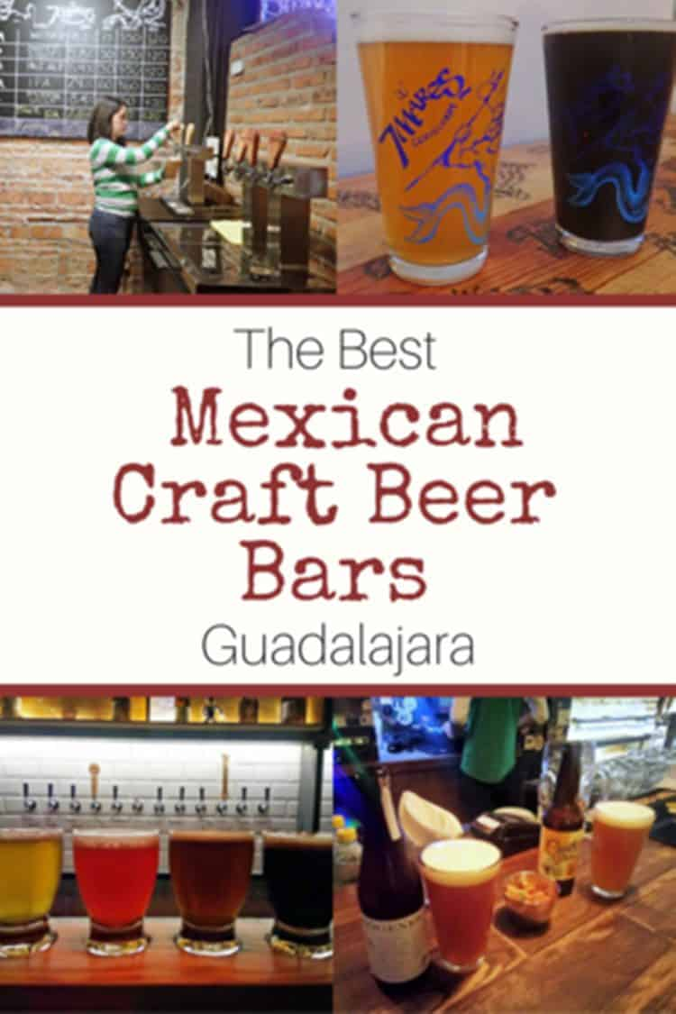 beers with text overlay THE BEST MEXICAN CRAFT BEER BARS GUADALAJARA