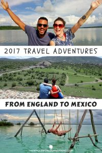 James and Sarah with text overlay 2017 travel adventures from england to mexico