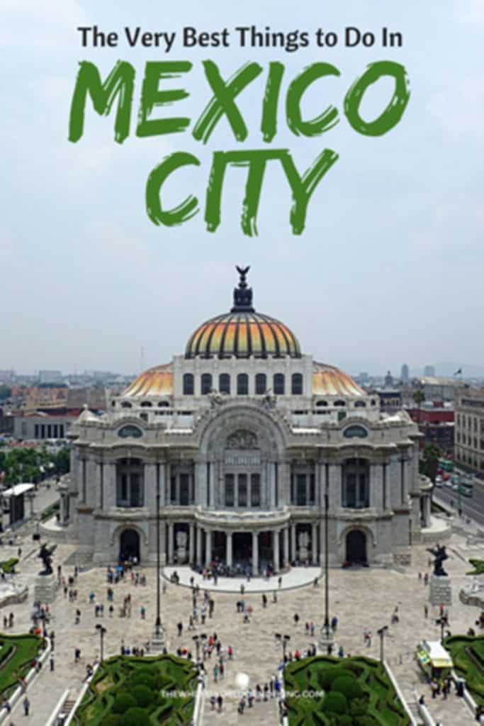 Palacio de Bellas Artes with text overlay the very best things to do in mexico city