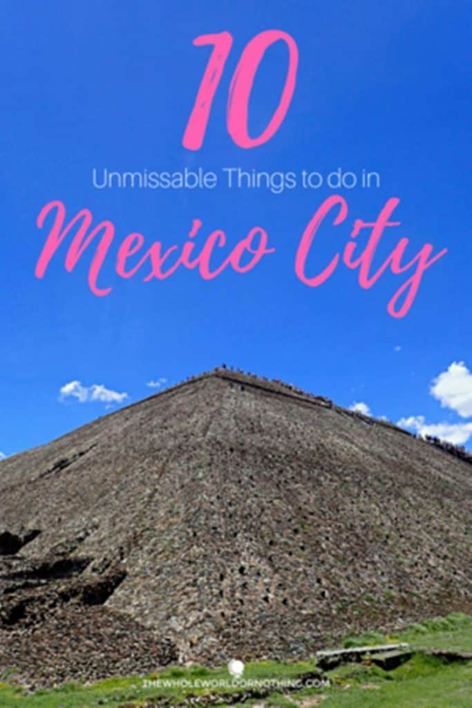 Teotihuacan with text overlay 10 unmissable things to do in mexico city