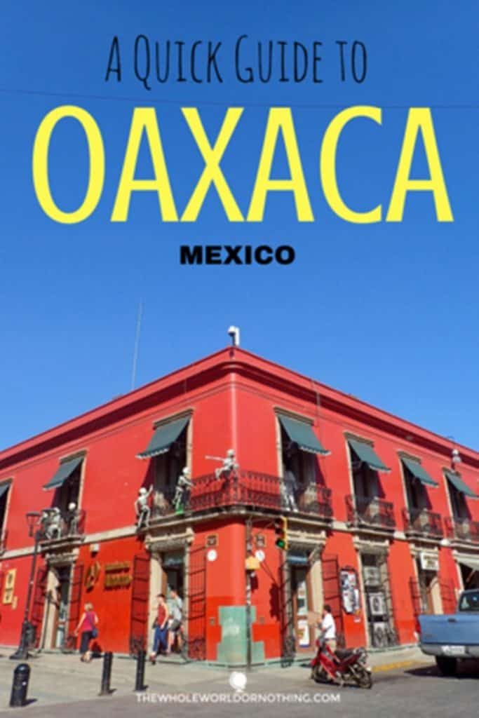 colonial building with text overlay a quick guide to oaxaca Mexico