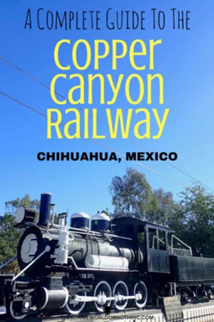 train with text overlay a complete guide to the copper canyon railway chihuahua mexico