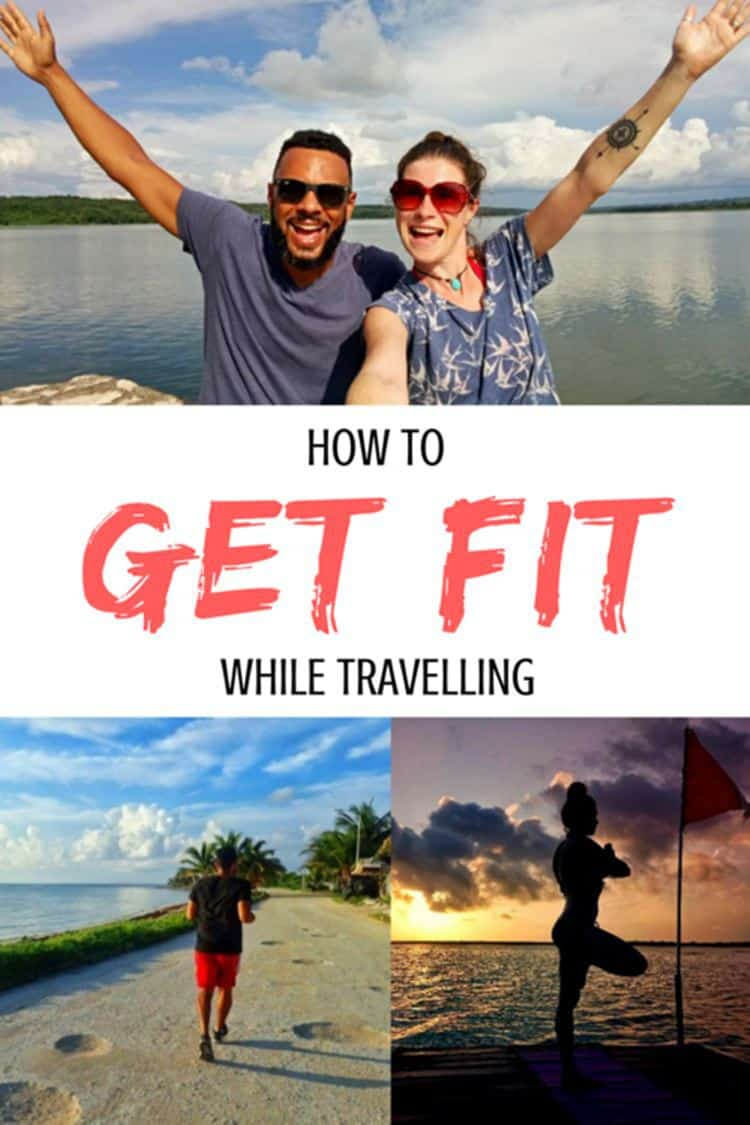 James and Sarah with text overlay How to get fit while travelling