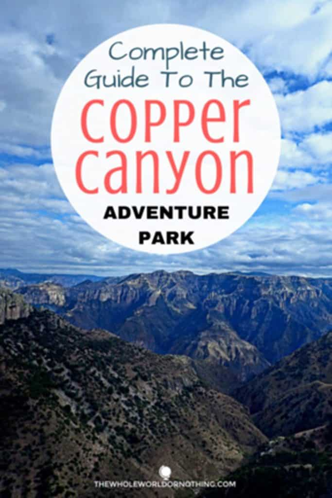 Mountain view with text overlay Complete guide to the copper canyon adventure park