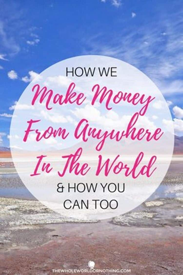 Bolivia salt flats with text overlay how we make money from anywhere in the world and how you can too