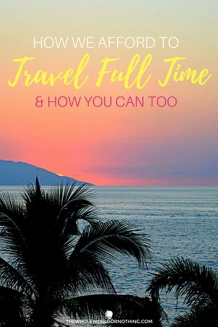 sunset at the beach with text overlay how we afford travel full time and how you can too