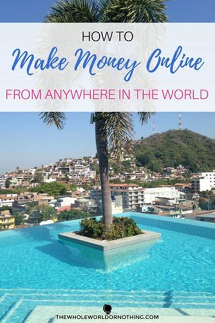 swimming pool overlooking the mountain with text overlay how we make money online from anywhere in the world