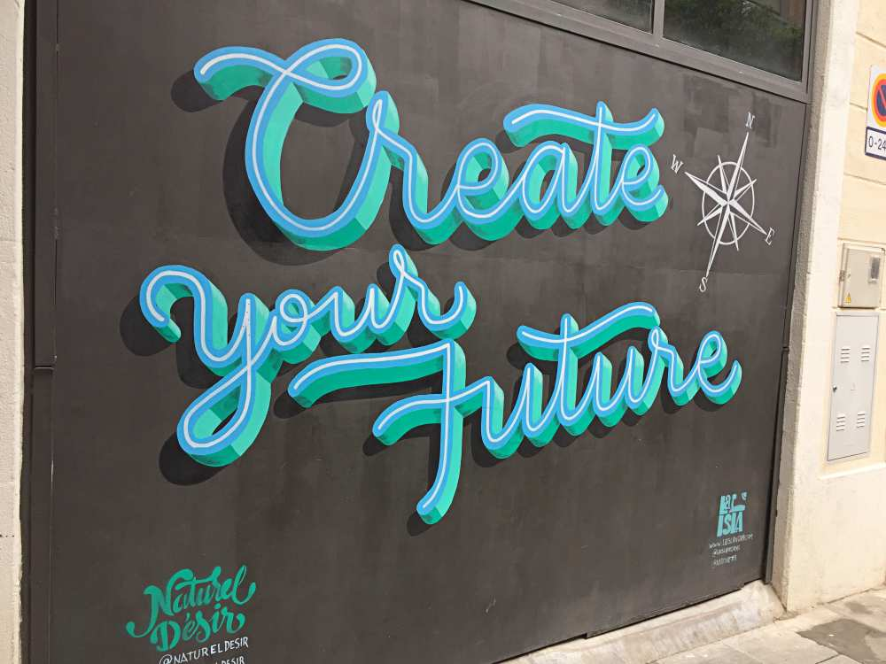 Graffiti saying Create Your Own Future