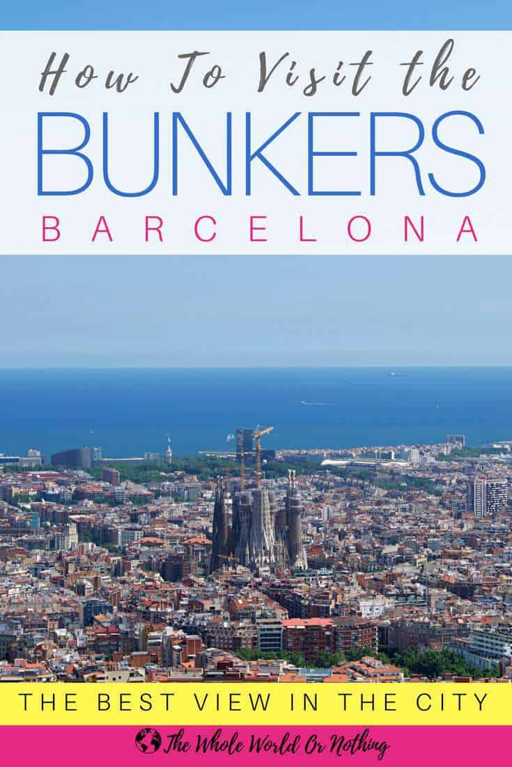 View of Sagrada Familia from Barcelona Bunkers with text overlay How to Visit The Bunkers Barcelona